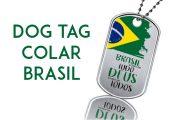 Dog tag colar Brasil acima de tudo Deus acima de todos